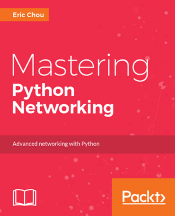 Packt Publishing Mastering Python Networking