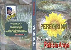 LIBRO PEREGRINA POÉTICA POR PATRICIA ARAYA