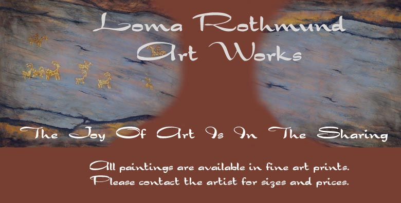 LOMA  ROTHMUND  ART WORKS