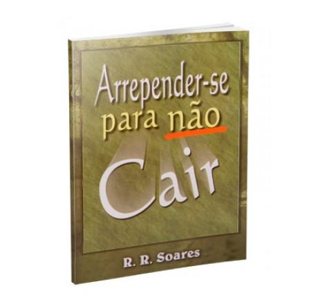 ARREPENDER-SE PARA NÃO CAIR