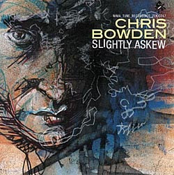Chris Bowden - Slightly Askew (Jazz)