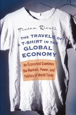 Book cover - The Travels of a T-Shirt in the Global Economy
