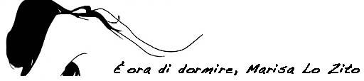 ...E dormi qualche notte, Marisa Lo Zito.