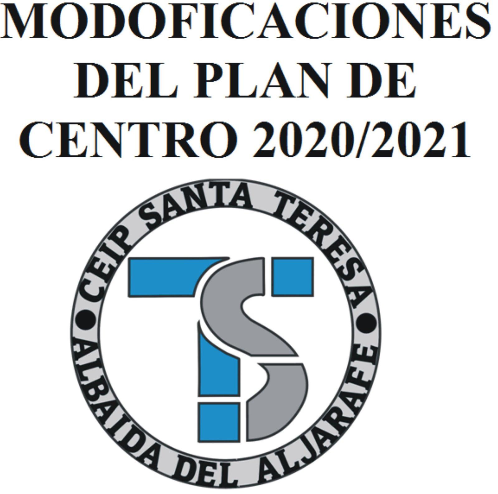 MODIFICACIONES DEL PLAN DE CENTRO.
