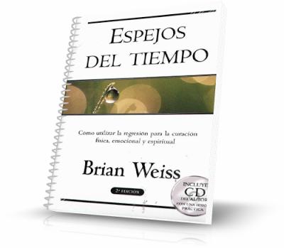 Espejos del Tiempo – Brian Weiss [Libro + Audiolibro]