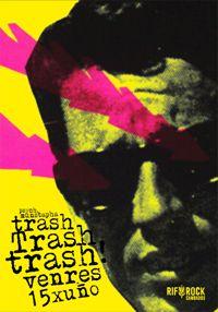 15 xuño: Trash!