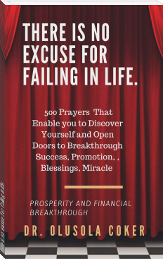 There is no excuse for failing in life:: 500 prayers that enable you to discover yourself