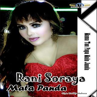Rani Soraya Mata Panda (Mama Tau Papa Main Janda)