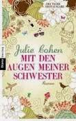 http://www.randomhouse.de/Taschenbuch/Mit-den-Augen-meiner-Schwester-Roman/Julie-Cohen/e376757.rhd