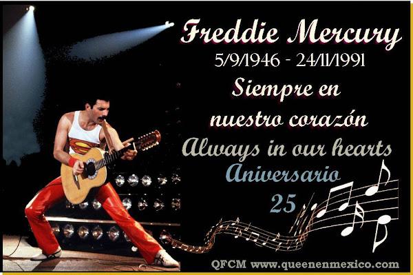 A 25 AÑOS ¡FREDDIE MERCURY MEXICO TE RECUERDA!