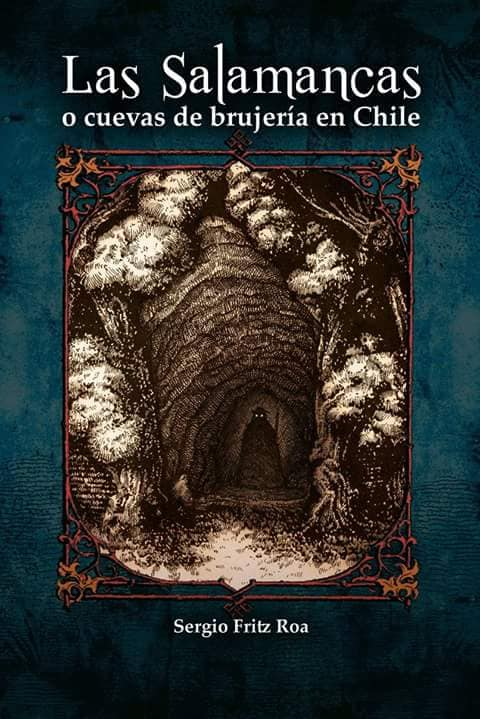 Las Salamancas o Cuevas de Brujería en Chile