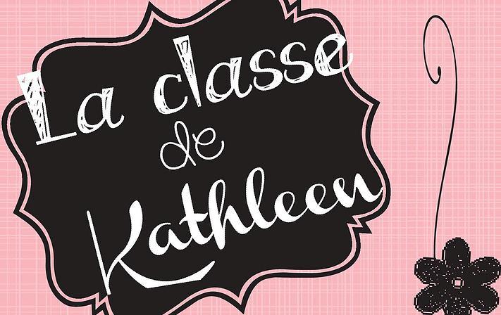 La classe de Kathleen