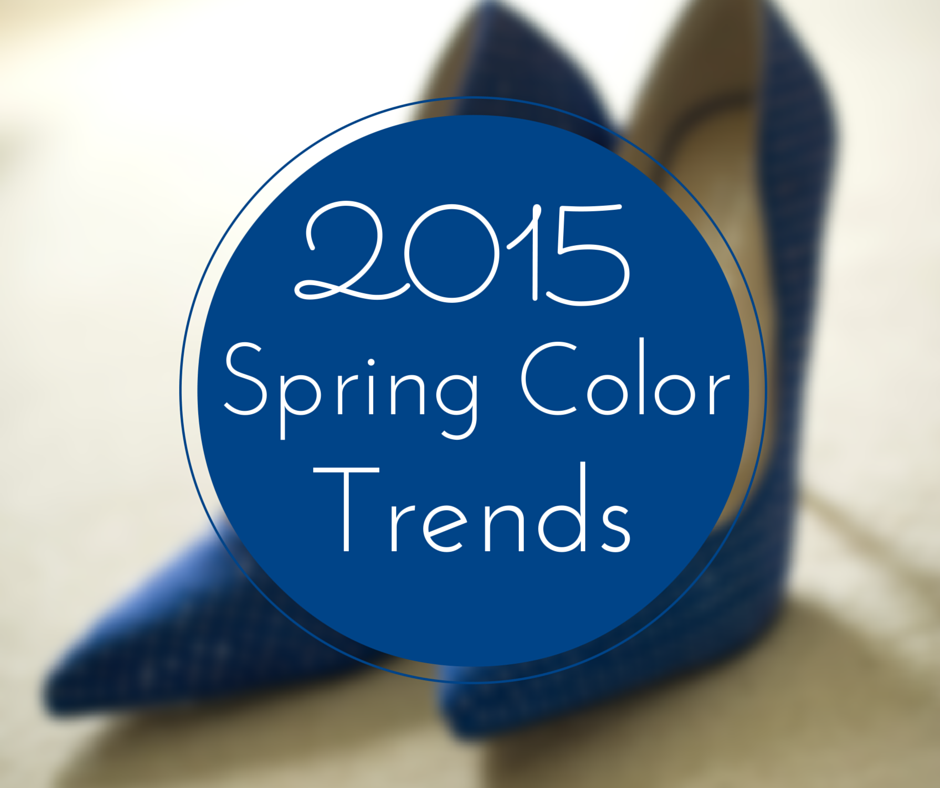 Preparing for spring 2015 color trends yes we rise for Preparing for spring