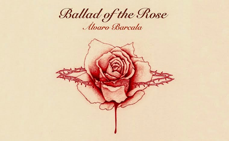 Ballad Of The Rose