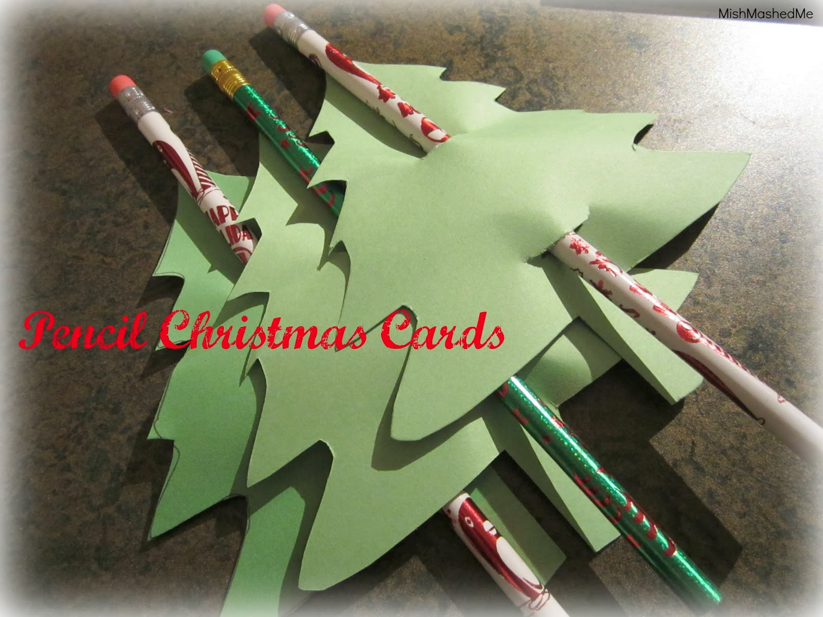 MishMashedMe: 30 Days of D.I.Y. Gifts and Decor: Pencil Christmas Cards