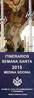 ITINERARIOS SEMANA SANTA 2015