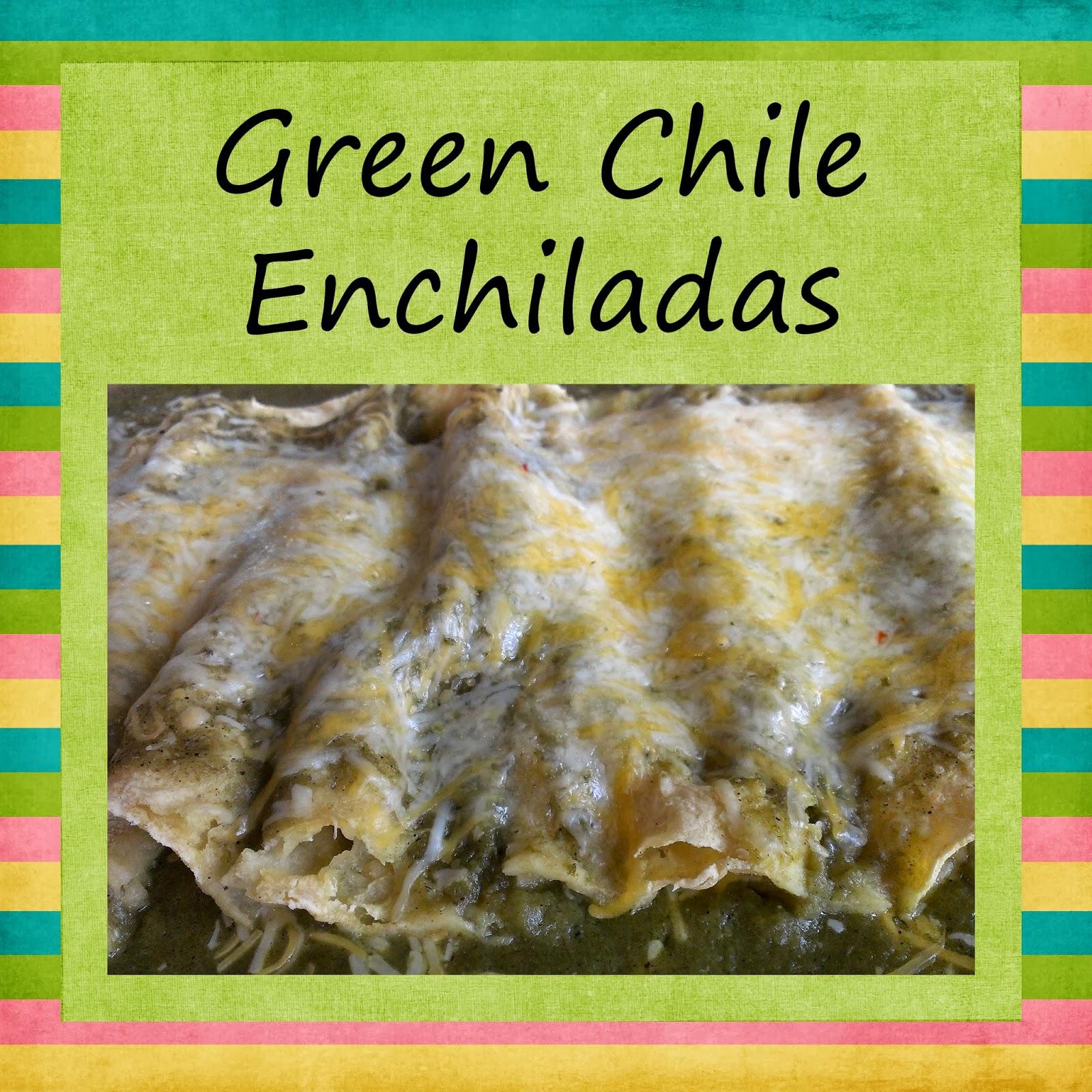 friday green chile enchiladas