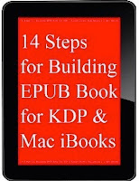 14 Steps for Building EPUB Book for KDP (Kindle Direct Publishing) & Mac iBooks