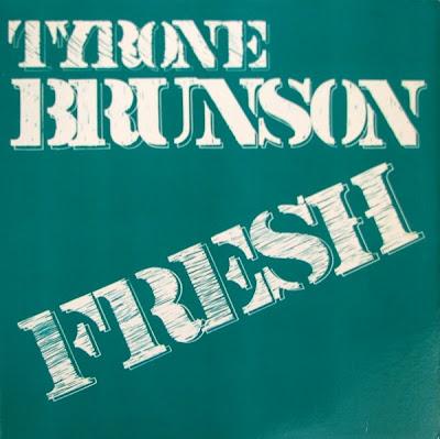 Tyrone Brunson – Fresh (1984, VLS, 320)