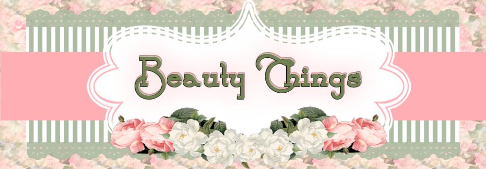 Beauty Things