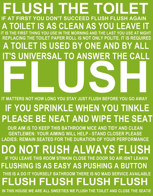Flush the toilet quotes quotesgram for Bathroom quote signs