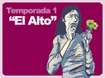 Temporada 1: El Alto