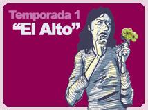 Temporada 1: El Alto