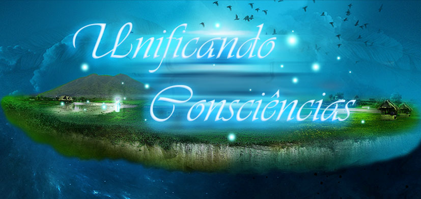 Unificando Consciências