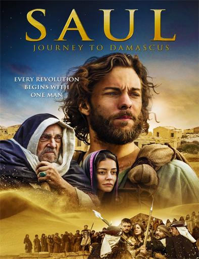 Ver Saul: El viaje a Damasco (2014) Online