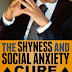 The Shyness and Social Anxiety Cure - Free Kindle Non-Fiction