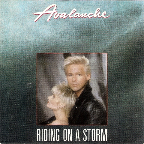 Avalanche - Riding On A Storm (Maxi 90)