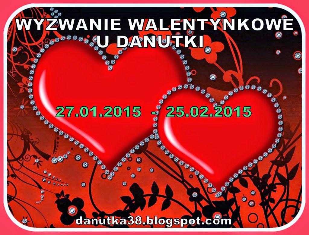 wyzwanie walentynkowe u danusi, wyzwanie, danuta witkowska, moje cuda cudeńka, danutka38.blogspot.com, walentynki, serce 3D