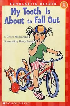 bookcover of My Tooth Is About To Fall Out  (Scholastic)  by Grace Maccarone