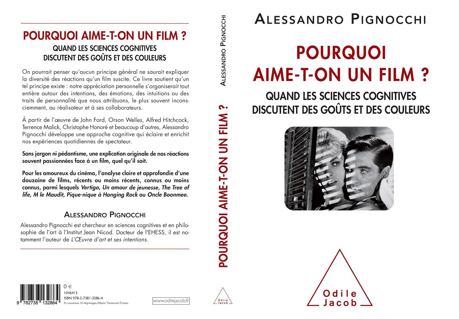 Pourquoi aime-t-on un film ? Quand les sciences cognitives discutent de goûts et des couleurs. Alessandro Pignocchi