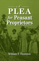 A Plea for Peasant Proprietors