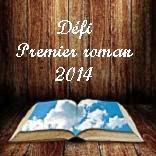 Premier roman 2014