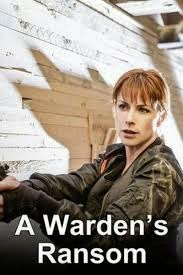 Free Download  A Warden's Ransom (2015)