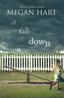 Review of All Fall Down by Megan Hart published by Mira