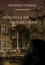 http://mylittledreams31.blogspot.fr/2014/06/quand-la-vie-vous-rattrape.html
