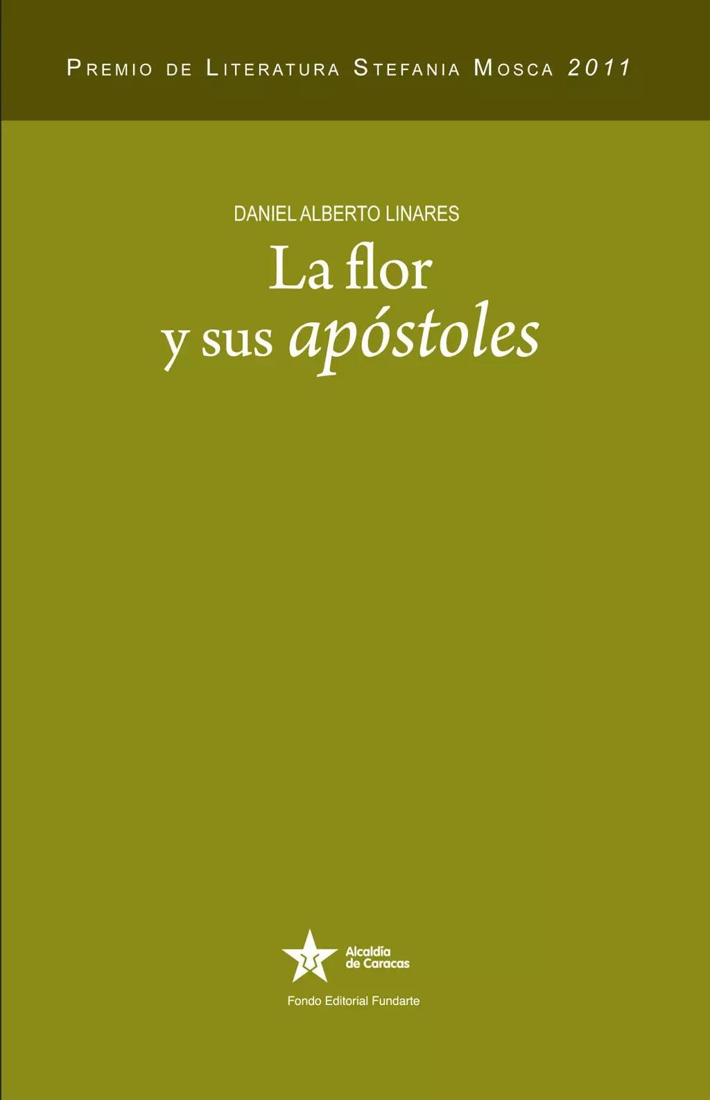 La flor y sus apostoles