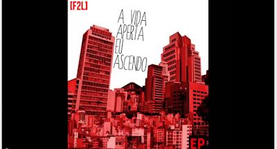 #RapBR -  [F2L] - A Vida Aperta Eu Ascendo (Part. Funkero)