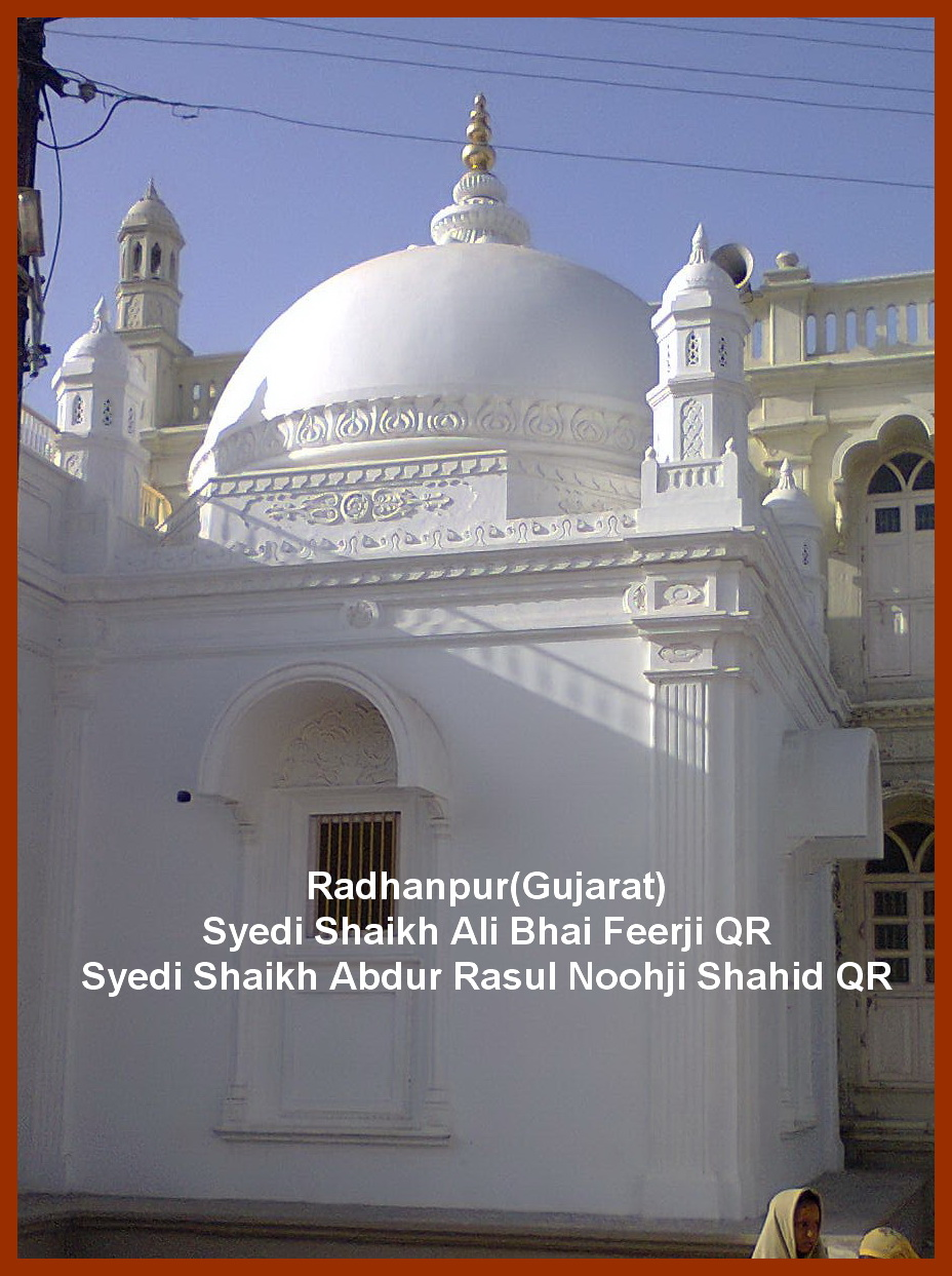 Radhanpur Ziyarat-Gujarat