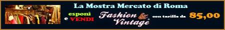 Fashion & Vintage Domenica 6 e Martedi 8 Dicembre
