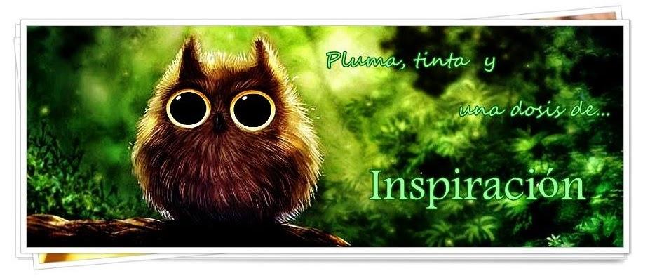 Pluma, Tinta y una dosis de Inspiración