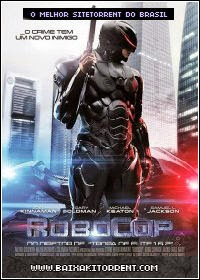 Baixar Filme RoboCop  (RoboCop) 2014 - Torrent
