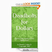 Deadbolts For Dollars!  Earn Extra Money!