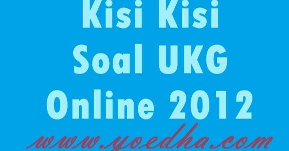 Soal Ukg Online Download Lengkap