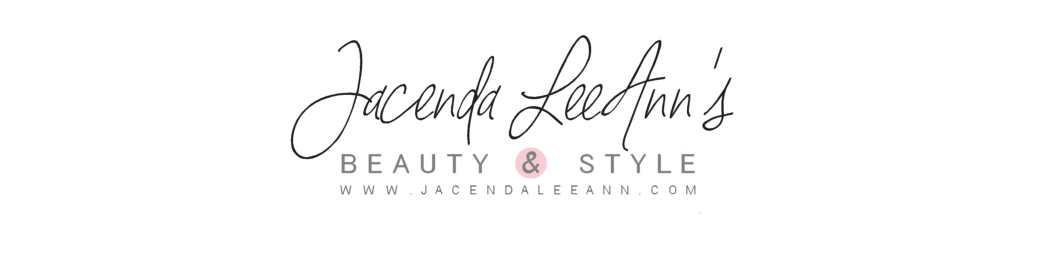 JACENDALEEANN.COM | A Beauty & Lifestyle Blog