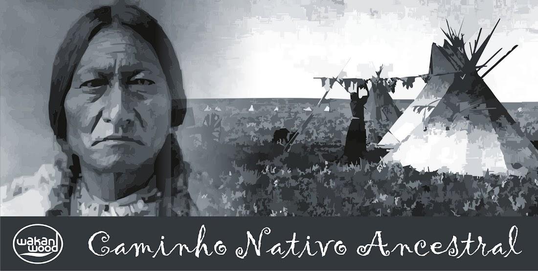 Caminho Nativo Ancestral