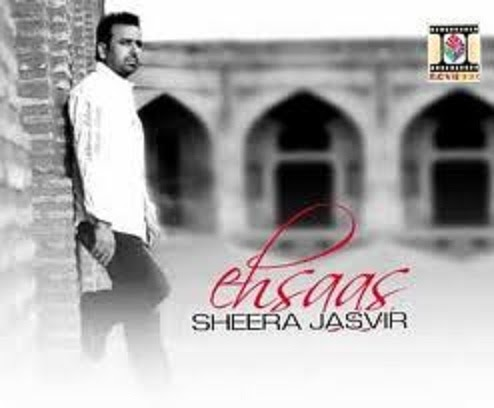 Sheera Jasvir - Ehsas Lyrics | Musixmatch